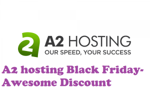 A2 hosting Black Friday 2019 sale-Get at *$1.98* {67% Discount is Here} 4