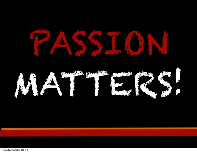 passion is matters while finding the niche