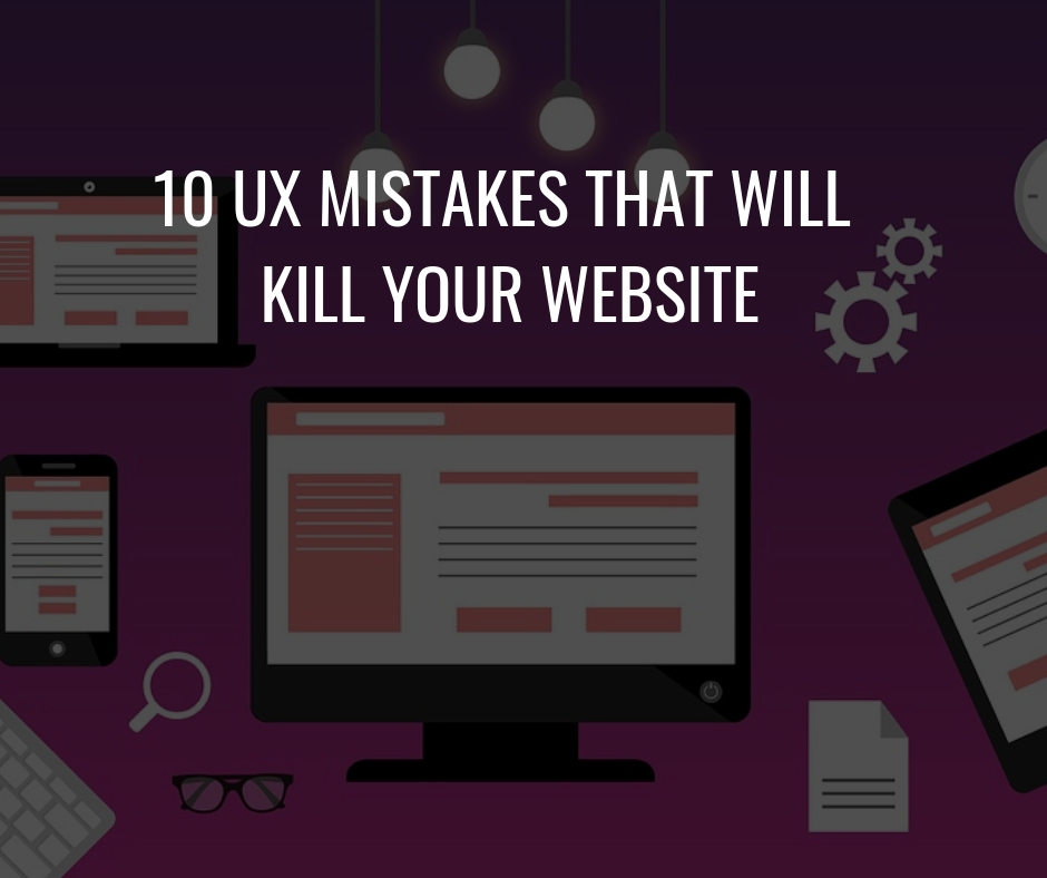 UX Mistakes that kill a website