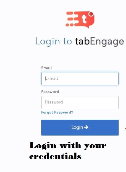 Step-1 Login First-Tabengage review