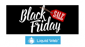 Liquid Web Black Friday Deals