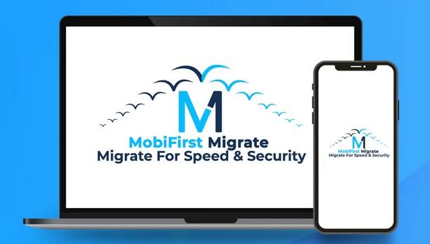 MobiFirst Migrate Review: Bonus & Discount 1