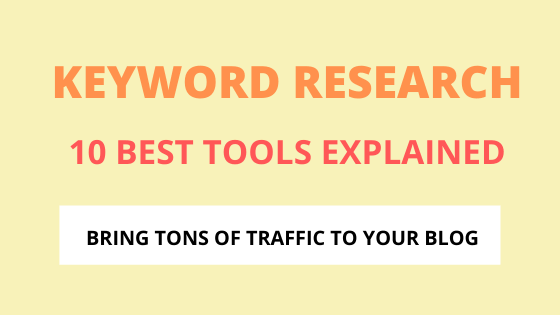 Best 10 Keyword Research Tool (Free and Premium Tools)