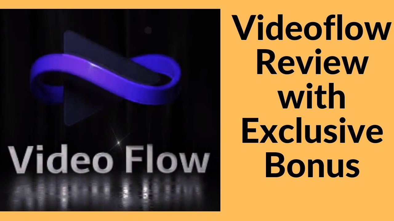 video flow review
